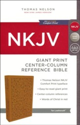 NKJV Comfort Print Reference Bible, Center Column, Giant Print, Imitation Leather, Tan - Imperfectly Imprinted Bibles