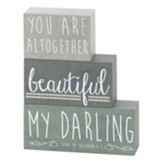 You Are Altogether Beautiful My Darling Stack Plaque