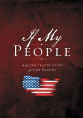 If My People: A 40-Day Prayer Guide for Our Nation--Booklet