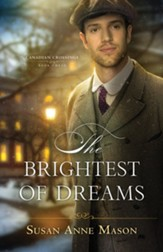 NEW! #3: The Brightest of Dreams
