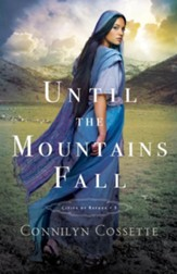 Until the Mountains Fall, #3