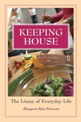Keeping House: The Litany of Everyday Life - eBook