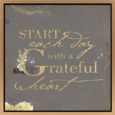 Start Each Day With A Grateful Heart Framed Canvas