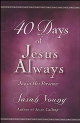 40 Days of Jesus Always Booklet: Joy in His Presence