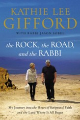 The Rock, the Road, and the Rabbi Trade Paperback
