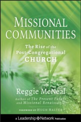 Missional Communities: The Rise of the Post-Congregational Church - eBook