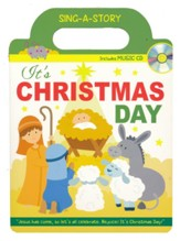 It's Christmas Day Sing-a-Story Book