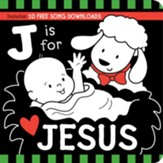 J Is for JESUS Black and White Board Book