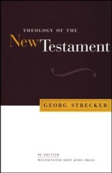 Theology of the New Testament [Georg Strecker]