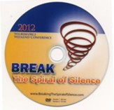 Breaking the Spiral of Silence DVD (Wilberforce Weekend 2012)
