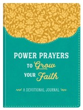 Power Prayers to Grow Your Faith - Journal