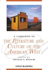 A Companion to the Literature and Culture of the American West - eBook