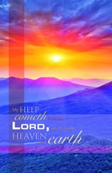 My Help Cometh from the Lord (Psalm 121:2, KJV) Bulletins,  100