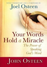 Your Words Hold a Miracle: The Power of Speaking God's Word - eBook