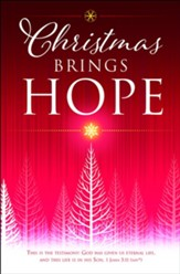 Christmas Brings Hope (1 John 5:11, NIV) Bulletins, 100