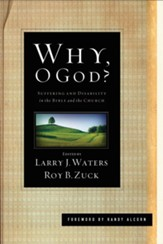 Why, O God? (Foreword by Randy Alcorn): Suffering and Disability in the Bible and the Church - eBook