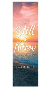 Be Still and Know (Psalm 46:10) Fabric Banner, 2' x 6'