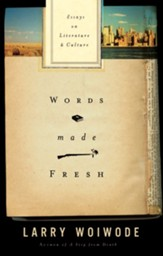 Words Made Fresh: Essays on Literature and Culture - eBook