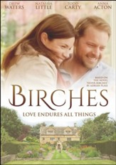 Birches: Love Endures All Things, DVD