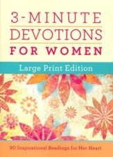 3-Minute Devotions for Women Large Print Edition: 180 Inspirational Readings for Her Heart