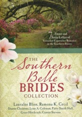 The Southern Belle Brides Collection: 7 Sweet and Sassy Ladies of Yesterday Experience Romance in the Southern - Slightly Imperfect