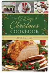 The 12 Days of Christmas Cookbook, 2018 Edition