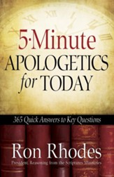 5-Minute Apologetics for Today: 365 Quick Answers to Key Questions - eBook
