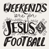 Weekends Are For Jesus and Football Trivet