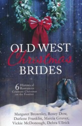 Old West Christmas Brides: 6 Historical Romances Celebrate Christmas on the Frontier - Slightly Imperfect