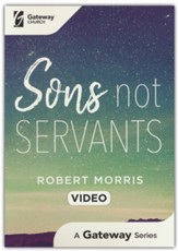 Sons Not Servants Video Series