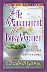 Life Management for Busy Women Growth and Study Guide - eBook