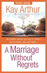 Marriage Without Regrets Study Guide, A - eBook