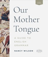 Our Mother Tongue: A Guide to  English Grammar (2nd Edition)