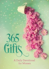 365 Gifts: A Daily Devotional for Women