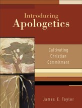 Introducing Apologetics: Cultivating Christian Commitment - eBook