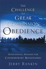 A Challenge to Great Commission Obedience: Motivational Messages for Contemporary Missionaries - eBook
