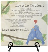 Love Is Patient Easel Plaque