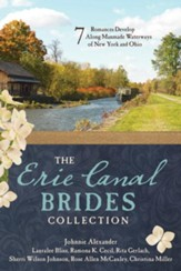 Erie Canal Brides Collection: 7 Romances Develop Along Manmade Waterways of New York and Ohio