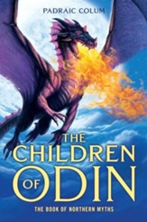 The Children of Odin: The Book of Northern Myths - eBook