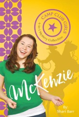 Camp Club Girls: McKenzie