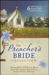 Preacher's Bride Collection: 6 Old-Fashioned Romances Built on Faith and Love