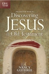 The One Year Book of Discovering Jesus in the Old Testament - eBook