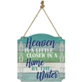Heaven by the Water Metal Sign