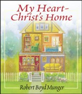 My Heart-Christ's Home (Gift Edition)
