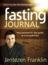 Fasting Journal: Your personal 21 day guide to a successful fast - eBook