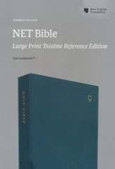 NET Bible, Thinline Reference, Large  Print, Comfort Print, Leathersoft, Teal