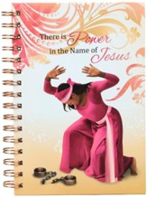 There Is Power In the Name Of Jesus Journal