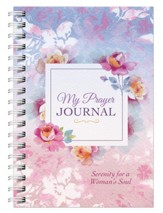 My Prayer Journal: Serenity for a Woman's Soul