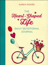 The Heart-Shaped Life Daily Devotional Journal