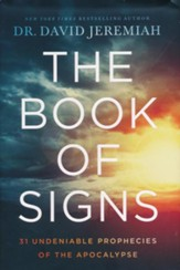 The Book of Signs: 31 Undeniable Prophecies of the Apocalypse  - Slightly Imperfect